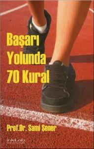 BAŞARI YOLUNDA 70 KURAL